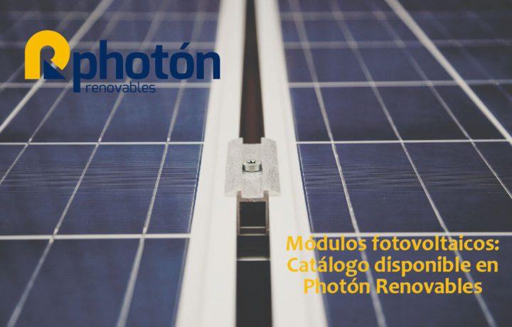 Módulos fotovoltaicos Catálogo disponible en Photon Renovables