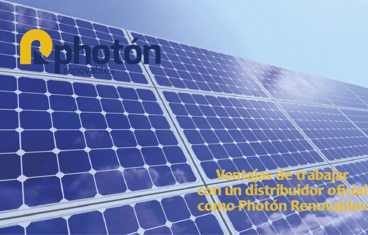 ventajas de trabajar con un distribuidor oficial como photon renovables