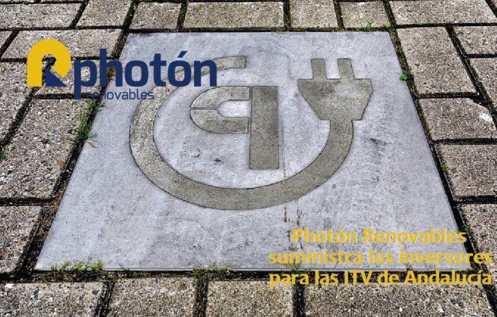 Photón Renovables suministra los inversores para las itv de andalucia