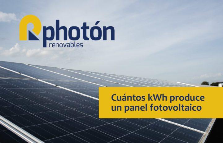 Cuántos kWh produce un panel fotovoltaico