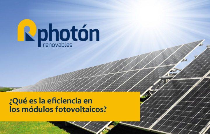 factores e importancia de la eficiencia en los módulos fotovoltaicos