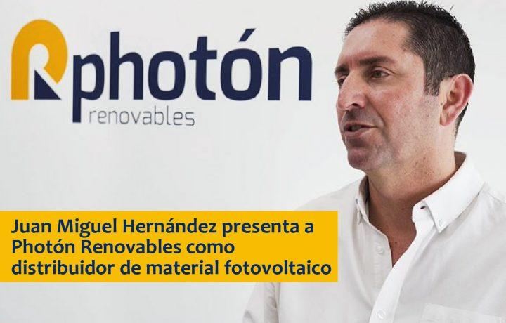 Juan Miguel Hernández, gerente de Photón Renovables, presenta la historia y actividad de la compañía